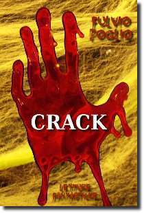 Crack, racconto horror dello scrittore Fulvio Poglio - Immagine di copertina rilasciata sotto Creative Commons Attribution-Share Alike 3.0 Unported © utente JRLibby, fonte Wikimedia Commons